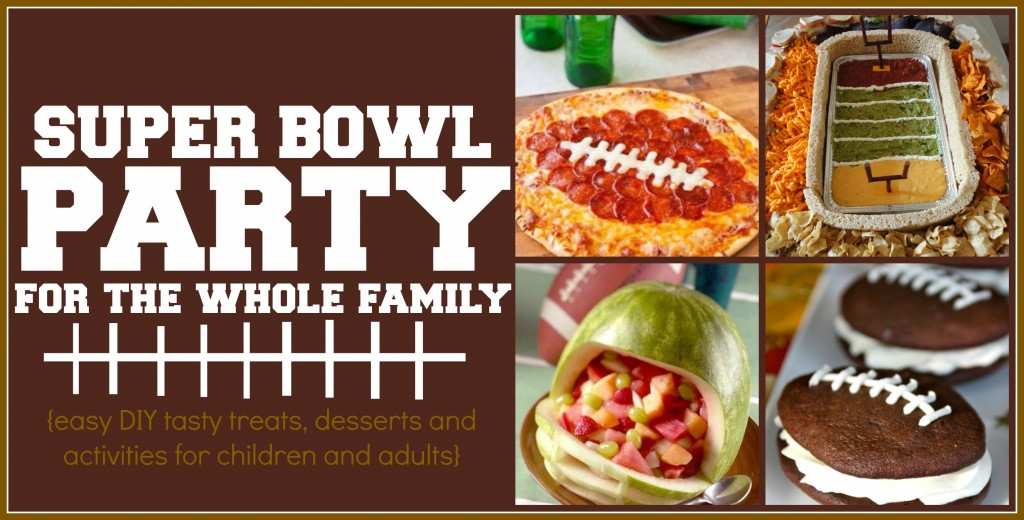 Super Bowl Party For the Family