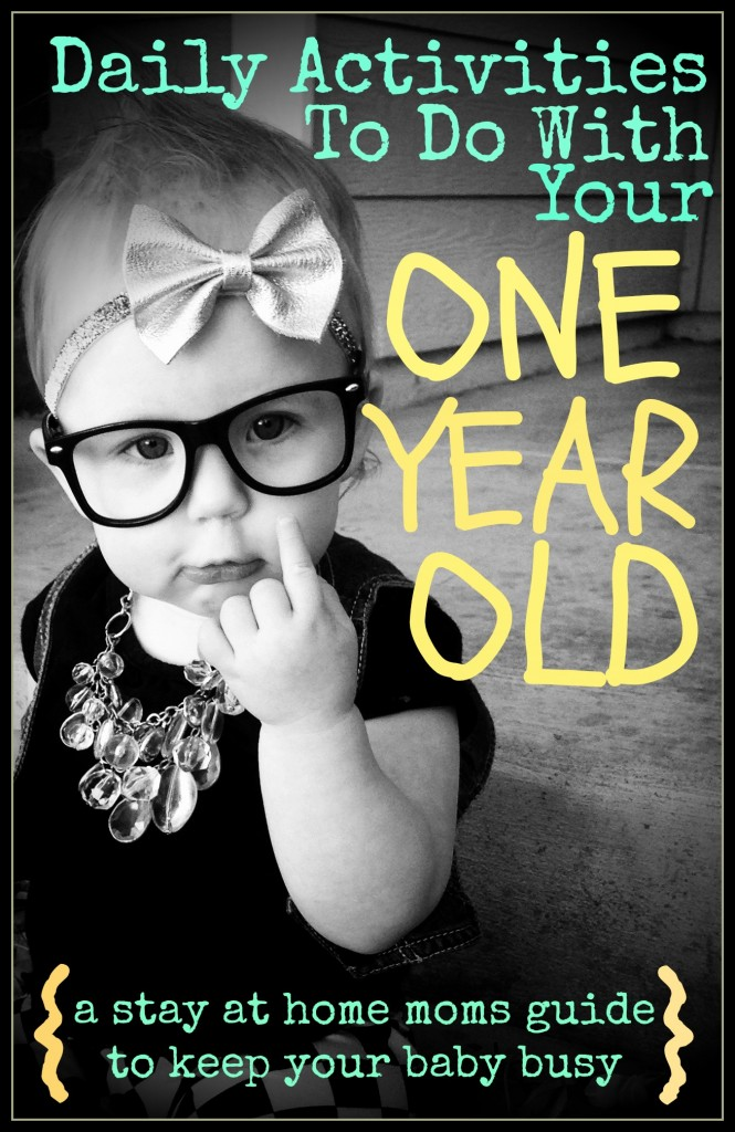 Daily Activities To Do With Your One Year Old