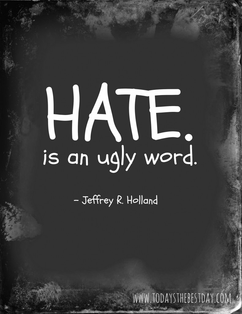 HATE is an ugly word