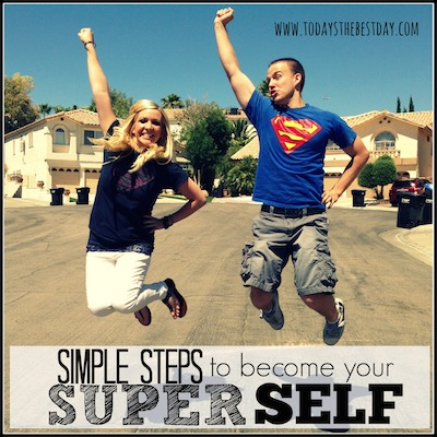 Simple Steps to become your Super Self