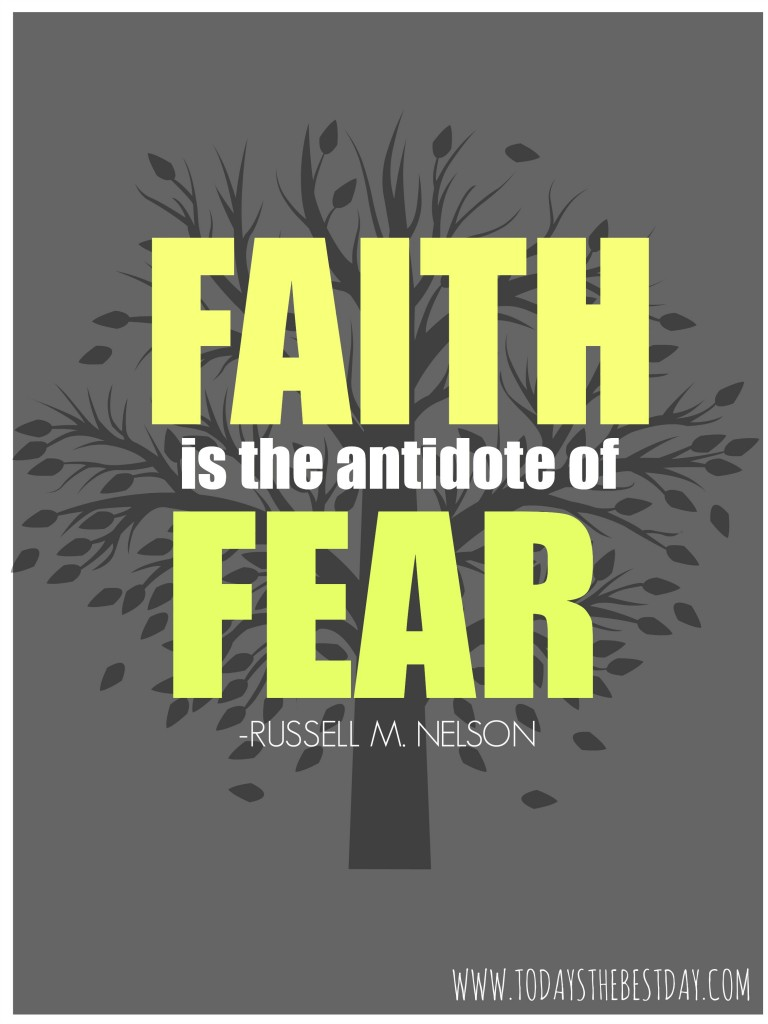 faith is the antidote of fear