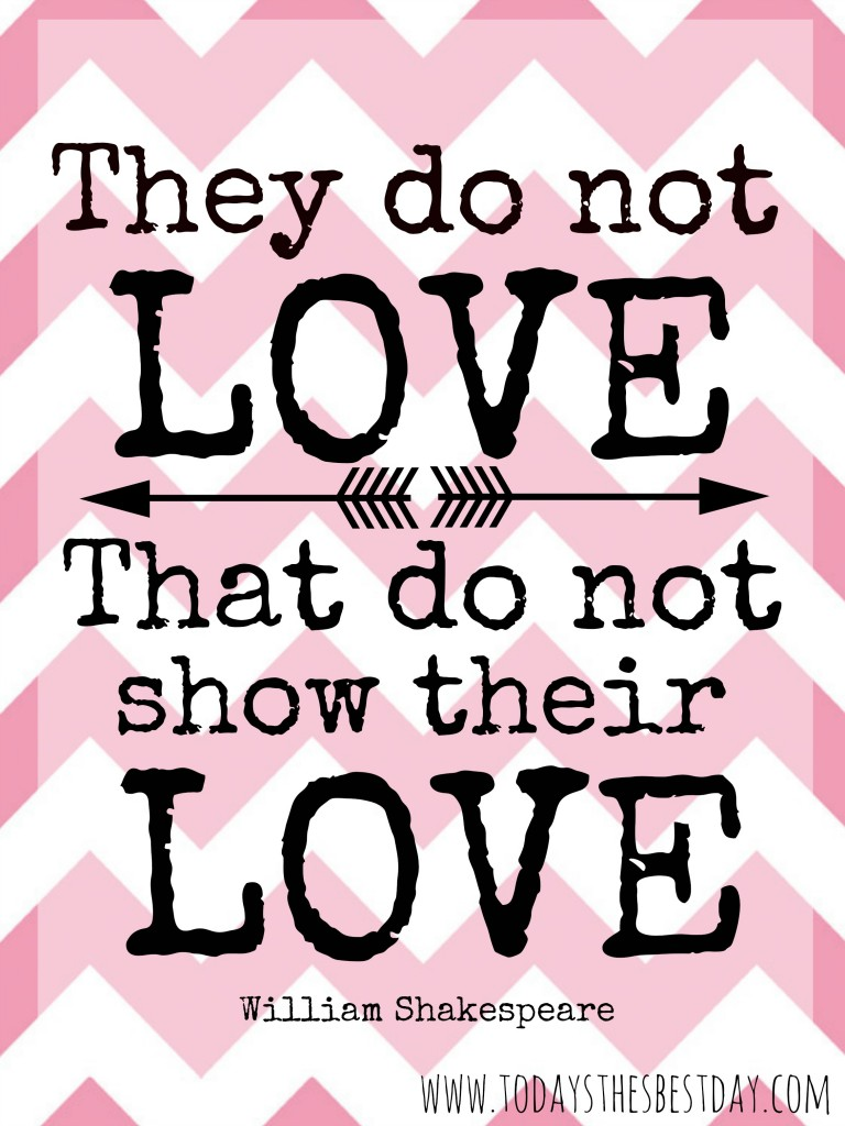 they do not love, that do not show their love