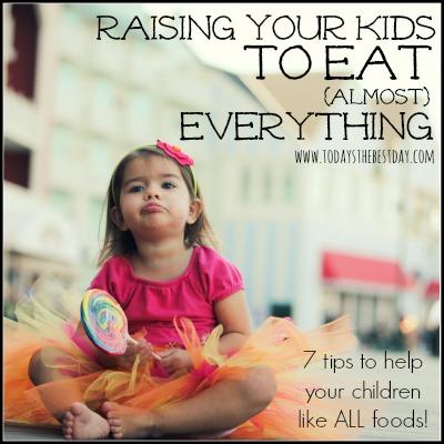 raising kids to eat everything