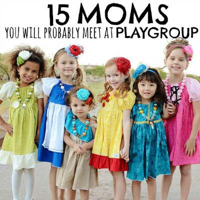 15 Moms You Will Probably Meet At Playgroup - What type of mom are you Is it too late to change2