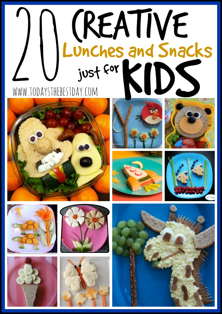 20 creative lunches and snacks just for kids today s the best day