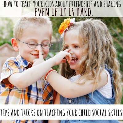 how to teach your kids about friendship and sharing even if it is hard 2
