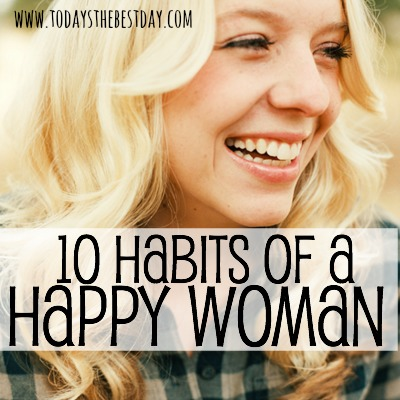10 Habits of a Happy Woman 2