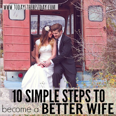 10 Simple Steps to become a Better Wife 2