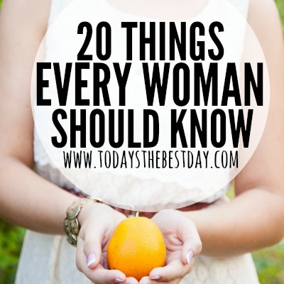 20 Things Every Woman Should Know 2