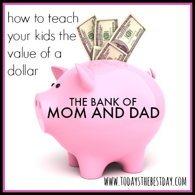 How To Teach Your Kids The Value of A Dollar 2