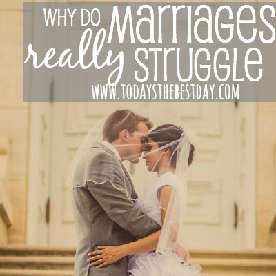 Why Do Marriages REALLY struggle An article written for couples by a Marriage and Family Therapist!