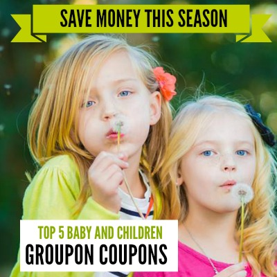 Top 5 Baby and Children Groupon Coupons 2