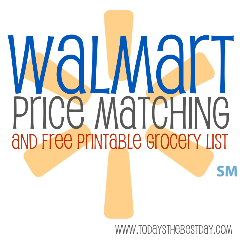 walmart price matching free printable grocery list today s the