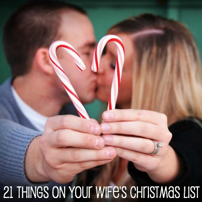 21 things on your wife's christmas list