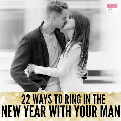 22 WAYS TO RING IN THE NEW YEAR WITH YOUR MAN 2