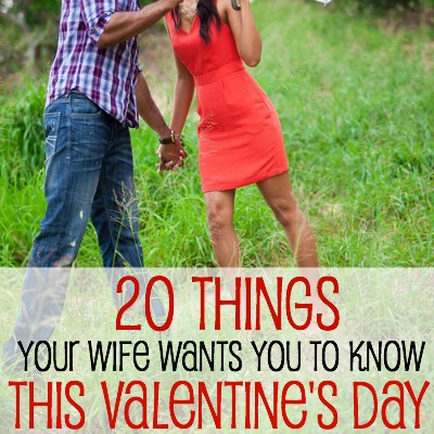 20 things your wife wants you to know this valentines day 2