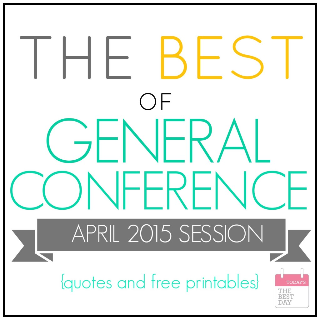 The Best of General Conference April 2015