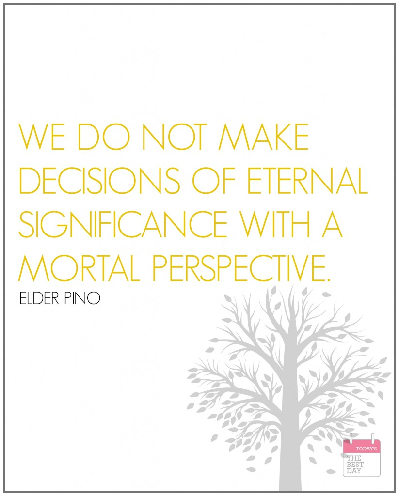 WE DO NOT MAKE DECISIONS OF ETERNAL SIGNIFICANCE