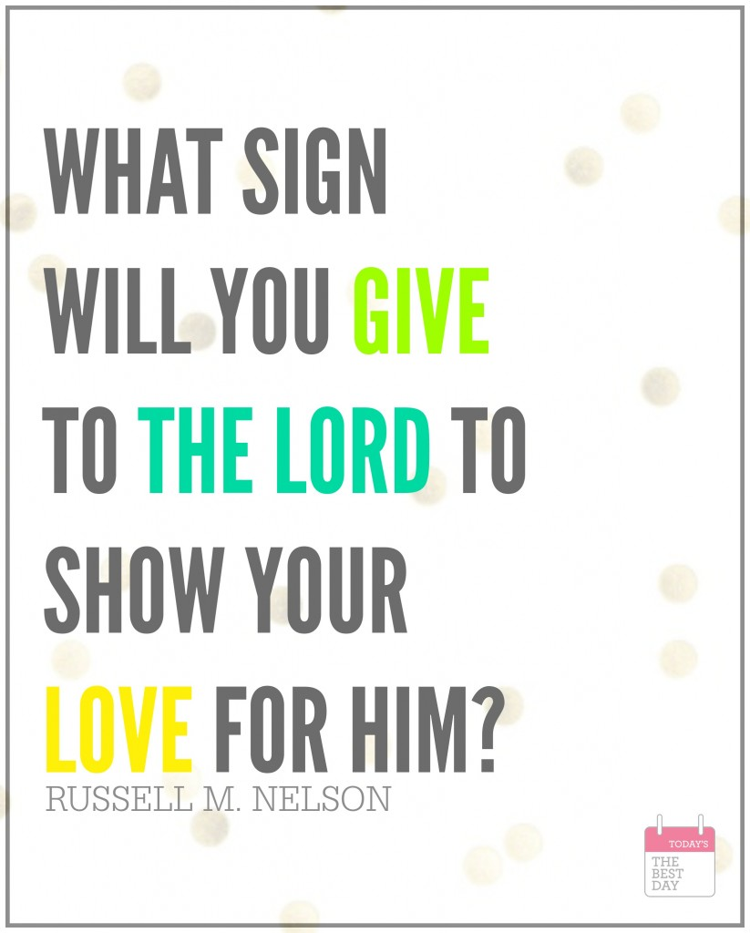 WHAT SIGN WILL YOU GIVE TO THE LORD