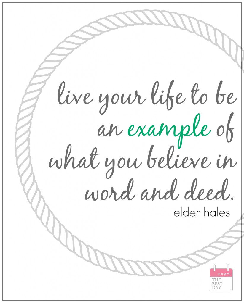 live your life to be an example