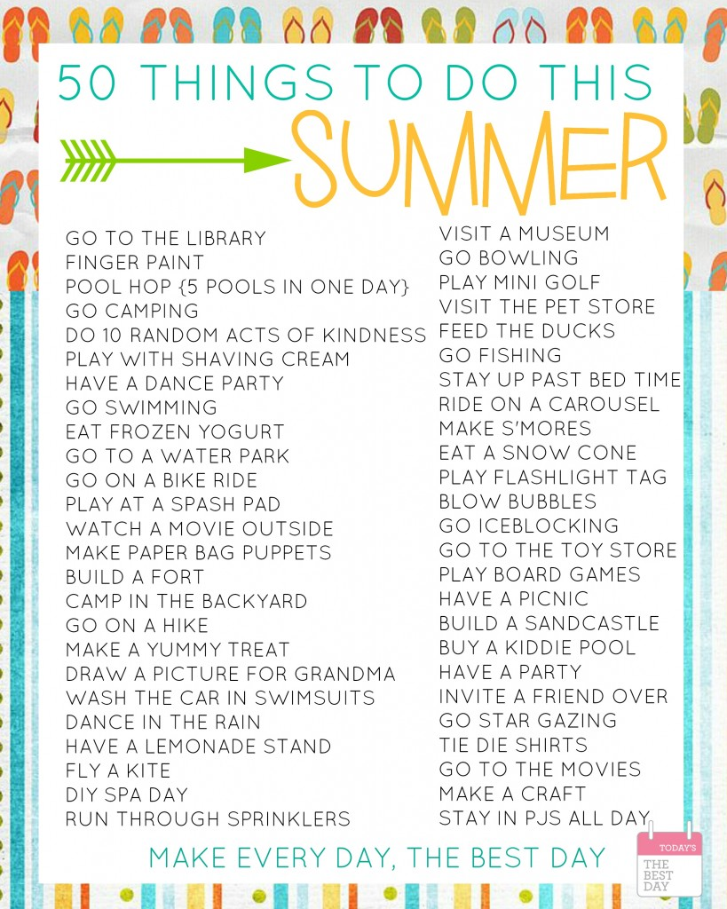 50 Things To Do This Summer With FREE Printable Bucket Lists - Today's the Best Day