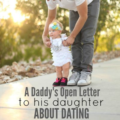 A Daddy's Open Letter To His Daughter About Dating 2