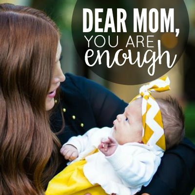 Dear Mom, You Are Enough 2