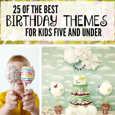 best birthday themes!