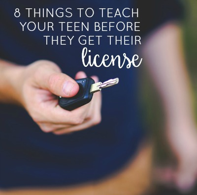 8 Things To Teach Before License 2
