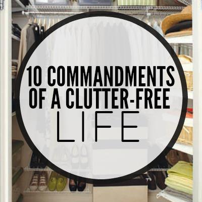 10 Commandments of a Clutter-Free Life 2