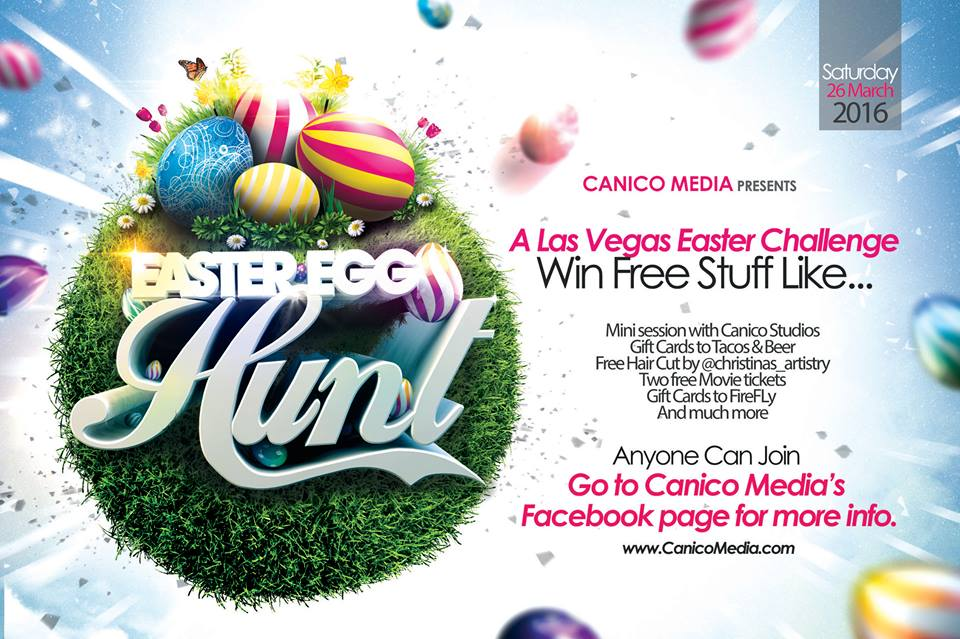 Easter egg hunt with canico media todays the best day easter egg hunt adults all over the las vegas area are invited to participate for their chance to win some amazing prizes and guess what negle Choice Image