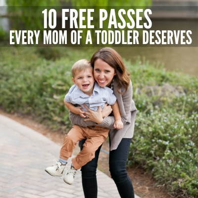 10 FREE PASSES EVERY MOM OF A TODDLER DESERVES 2