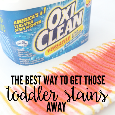 The BEST Way To Get Those Toddler Stains Away  2