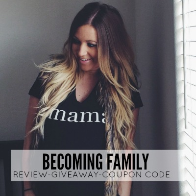 c6b7301a1 ... Becoming Family – Review, Giveaway and Coupon Code ...