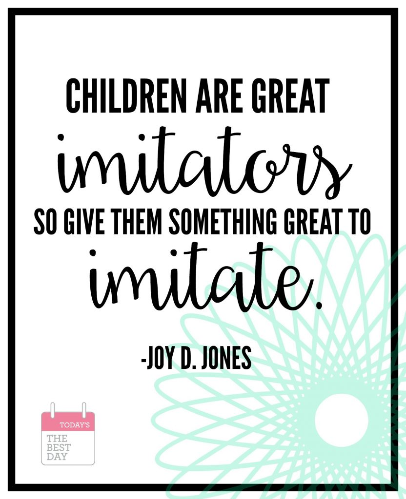 CHILDREN ARE GREAT IMITATORS-2