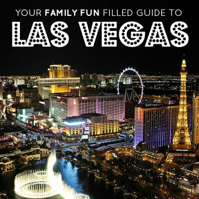 Your Family Fun Filled Guide To Las Vegas 2