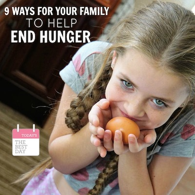 9 WAYS FOR YOUR FAMILY TO HELP END HUNGER copy