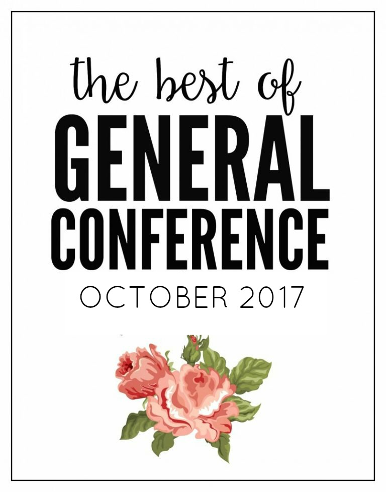 THE BEST OF GENERAL CONFERENCE OCTOBER 2017